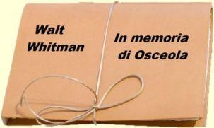 walt-whitman-in-memoria-osceola