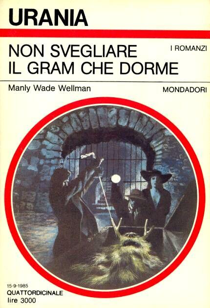 Wade Wellman - Non svegliare il gram che dorme
