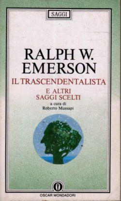 Emerson - Trascendentalista e altri saggi